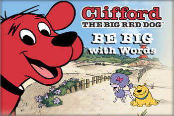 Clifford's BE BIG with Words