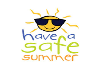 Stay Safe this Summer – and Keep Your Parents Happy!