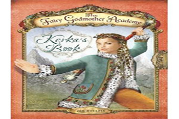 The Fairy Godmother Academy: Kerka's Book