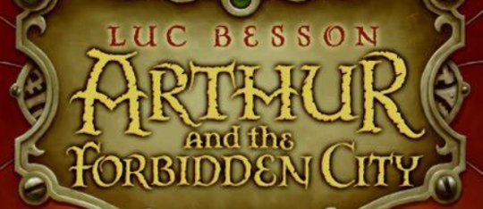 Arthur And The Forbidden City Book Review