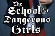 Preview schoolfordangerousgirls preview