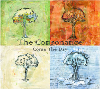 The Consonance: Come the Day