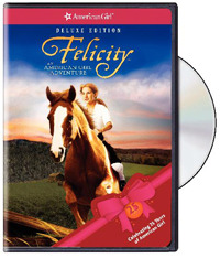 Felicity: An American Girl Adventure Deluxe Edition