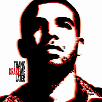 Drake Thank me Later CD