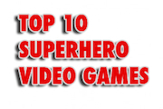 Preview top 10 superhero games preview
