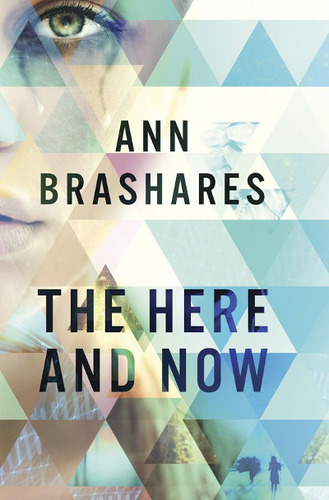 The Here and Now by Amy Brashares