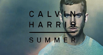 Summer by Calvin Harris was literally made for summer