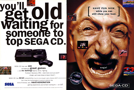 Sega's marketing in the 90's was aggressive and I loved it.