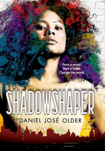 Shadowshaper by Daniel Jose Older