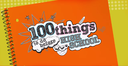 100 Things to do Before High School is on at 8 PM on Nick!