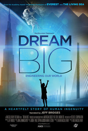 Dream Big: Engineering Our World Movie Poster