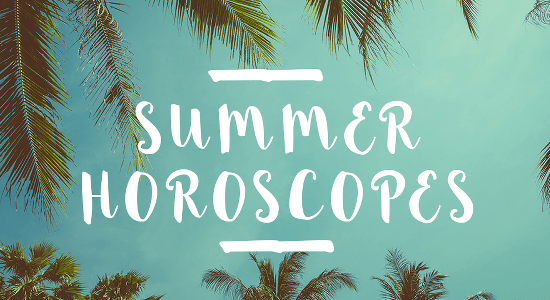 Read your July horoscope to find out what's up for the month.