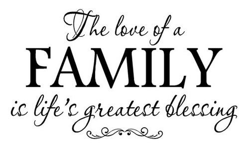 The love of a family is a blessing.