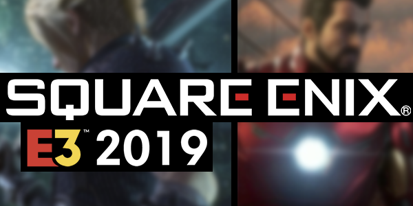 The Biggest News From Square Enix's E3 2019 Press Conference