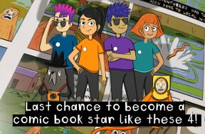 Last chance to become a comic book star in WatAdventure's Saving Slimetown!